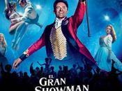 Reseña Gran Showman, musical juvenil para Hugh Jackman