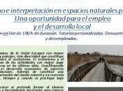 Curso: Ecoturismo Interpretación Espacios Naturales Protegidos. oportunidad para empleo desarrollo local