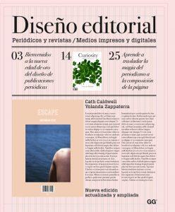 Diseño editorial. Periódicos y revistas / Medios impresos y digitales, de Cath Caldwell y Yolanda Zappaterra