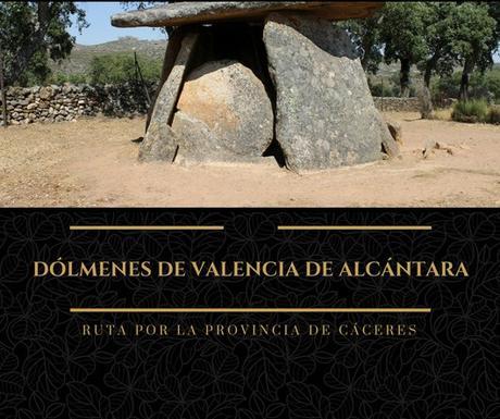 Ruta por la provincia de Cáceres: Los Dólmenes de Valencia de Alcántara