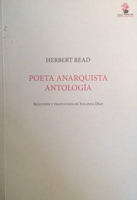 Herbert Read: Poeta Anarquista Antología (y 2):