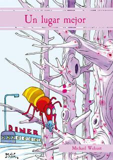 UN LUGAR MEJOR (Michael Wehunt - Dilatando Mentes)