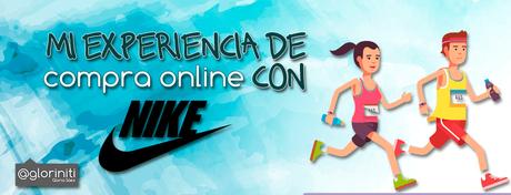 Mi experiencia de compra Online con Nike.