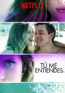 You get me / Tu me entiendes    Película
