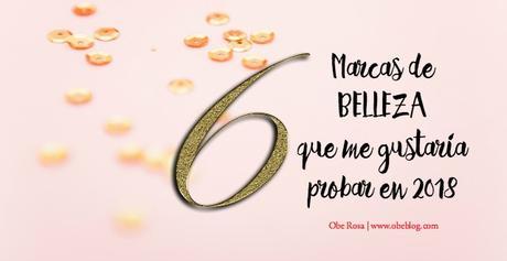 Marcas_Belleza_probar_2018_obeblog