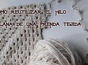 Recuperar lana hilo prenda tejida