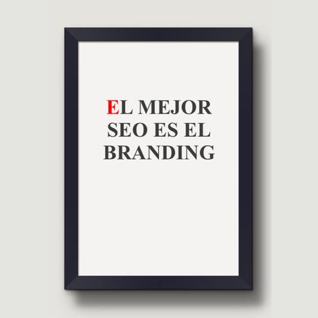 El mejor SEO es el branding
