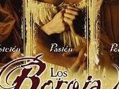 Cine Histórico: Borgia (Antonio Hernández, 2006)