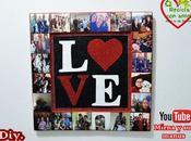 Diy. Cuadro Collage para Valentin. Madre