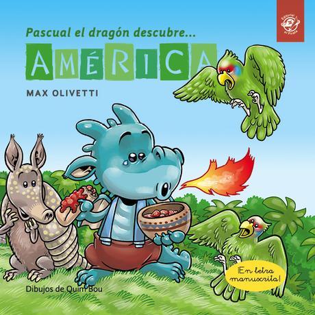Pascual el dragón descubre el mundo;Max Olivetti;Cuentos para viajar;cuentos mayas;kukulkán
