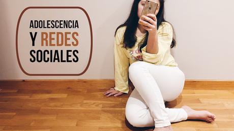 Adolescencia y Redes Sociales