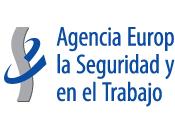 ¿Qué Agencia Europea para Seguridad Salud Trabajo?