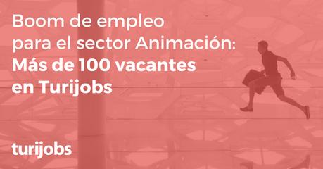Temporada alta de empleo para el sector de animación turística.