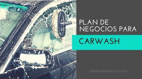 Plan de Negocios Para Car Wash
