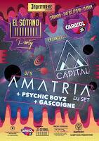 El Sótano presenta a Capital y Amatria dj st en Sala Caracol