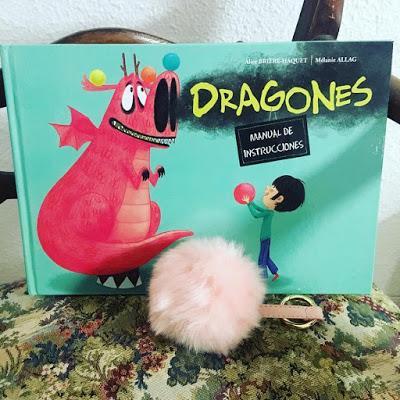 Dragones. Manual de instrucciones. Alice Brière-Haquet . Mélanie Allag
