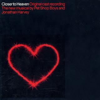 Pet Shop Boys - Closer to Heaven (Original Cast Recording) (2001)