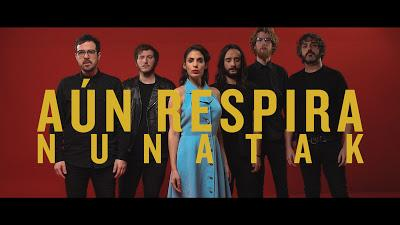 Nunatak: Estrenan videoclip de Aún Respira