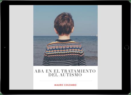 Especial: ABA en el tratamiento del autismo (PDF)