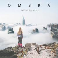 Ombra, Walk up the walls