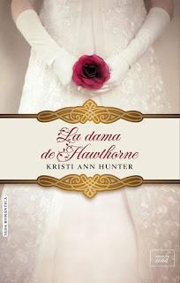 La dama de Hawthorne de Kristi Ann Hunter
