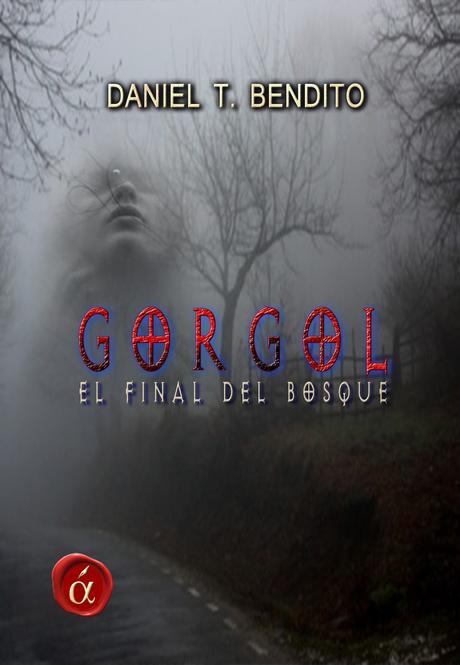 Reseña de libro: Gorgol: el final del bosque