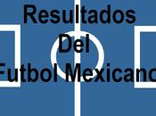 Resultados jornada futbol mexicano clausura 2018