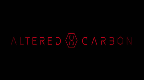 Altered Carbon [Netflix]