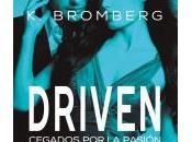Driven Cegados pasión Bromberg