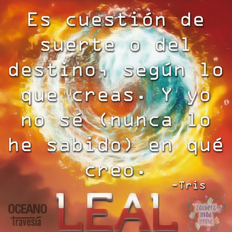 [FRASES LITERARIAS] Leal de Veronica Roth