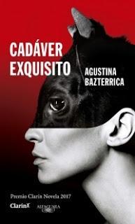 Cadáver Exquisito de Agustina Bazterrica. Reseña y entrevista.