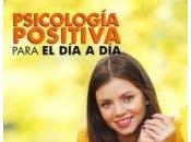 Psicología Positiva cinco minutos