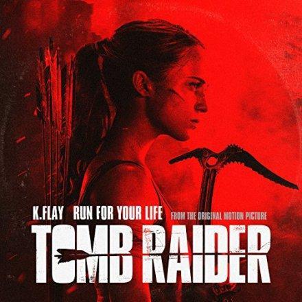 K.Flay presenta 'Run For Your Life' para la nueva película de Tomb Raider