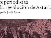 RESEÑA: Tres periodistas Revolución Asturias.