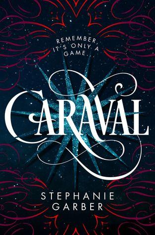 Caraval by Stephanie Garber.  The Night Circus meets The Selection in Stephanie Garber's sweeping tale of two sisters who escape their ruthless father when they enter the dangerous intrigue of a legendary game  Expected Publication Date:  1/10/2017.  Genre:  Young Adult, Fantasy