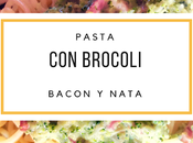 Pasta brocoli, bacon nata