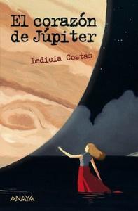 """""""El corazón de Júpiter"""", de Ledicia Costas"""