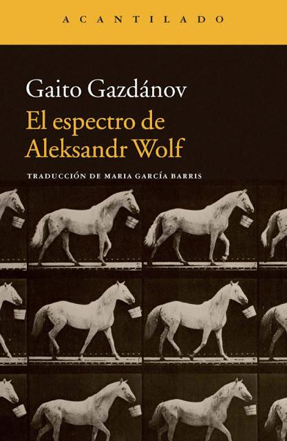 GAITO GAZDÁNOV, EL ESPECTRO DE ALEKSANDR WOLF: LAS TRAMPAS DEL DESTINO