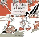 Pili, Polito y Lucero dan la Vuelta al mundo entero-Inspirado en Tintín e inspirador de Gloria Fuertes