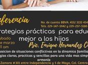 """Conferencia: """"Estrategias practicas para educar mejor hijos""""."""