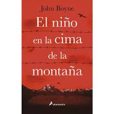 El niño en la cima de la montaña  -  John Boyne