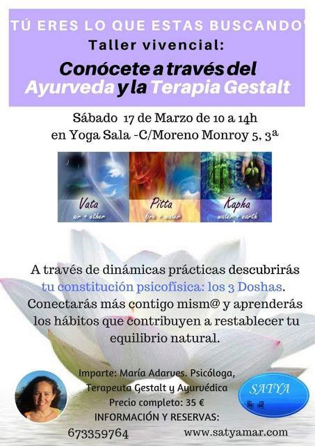 Mañana, 17 de marzo. Taller vivencial: Conócete a través del Ayurveda y la Terapia Gestalt. Con María Adarves (de 10 a 14 hs en YogaSala)