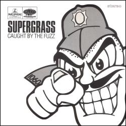 Supergrass - Caught by the fuzz (1994)