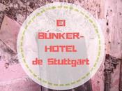 búnker convirtió hotel peluquería caballeros Stuttgart