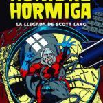 Hombre Hormiga: La llegada de Scott Lang-Un exconvicto que se redime por su hijita