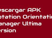 Descargar Rotation Orientation Manager 8.6.3 Ultima version
