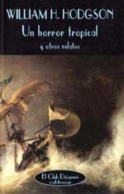 Una de las obras clásicas de Wiliam Hope Hodgson