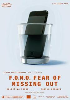 F.O.M.O. [TEATRO] Miedo a quedar excluido.