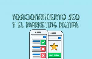 El posicionamiento SEO y el marketing digital