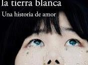 "CIELO AZUL, TIERRA BLANCA"" Hiromi Kawakami, historia amor atípica original difícil olvidar."